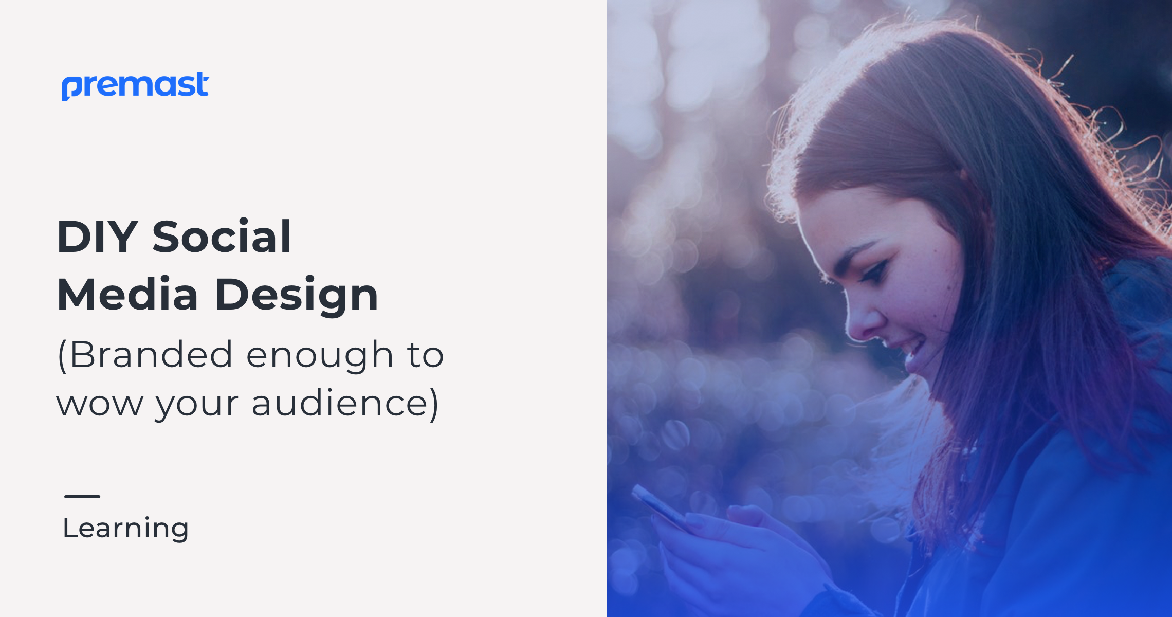 DIY Social Media Design: Branded Enough To Wow Your Audience