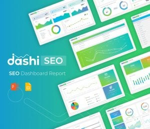 Dashi SEO Report – Dashboard PowerPoint Presentation