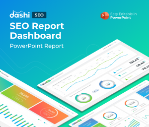dashi SEO Dashboard Report PowerPoint Presentation