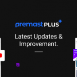 "Premast Plus New Features and Cool updates ""Version 2.1.11""<"
