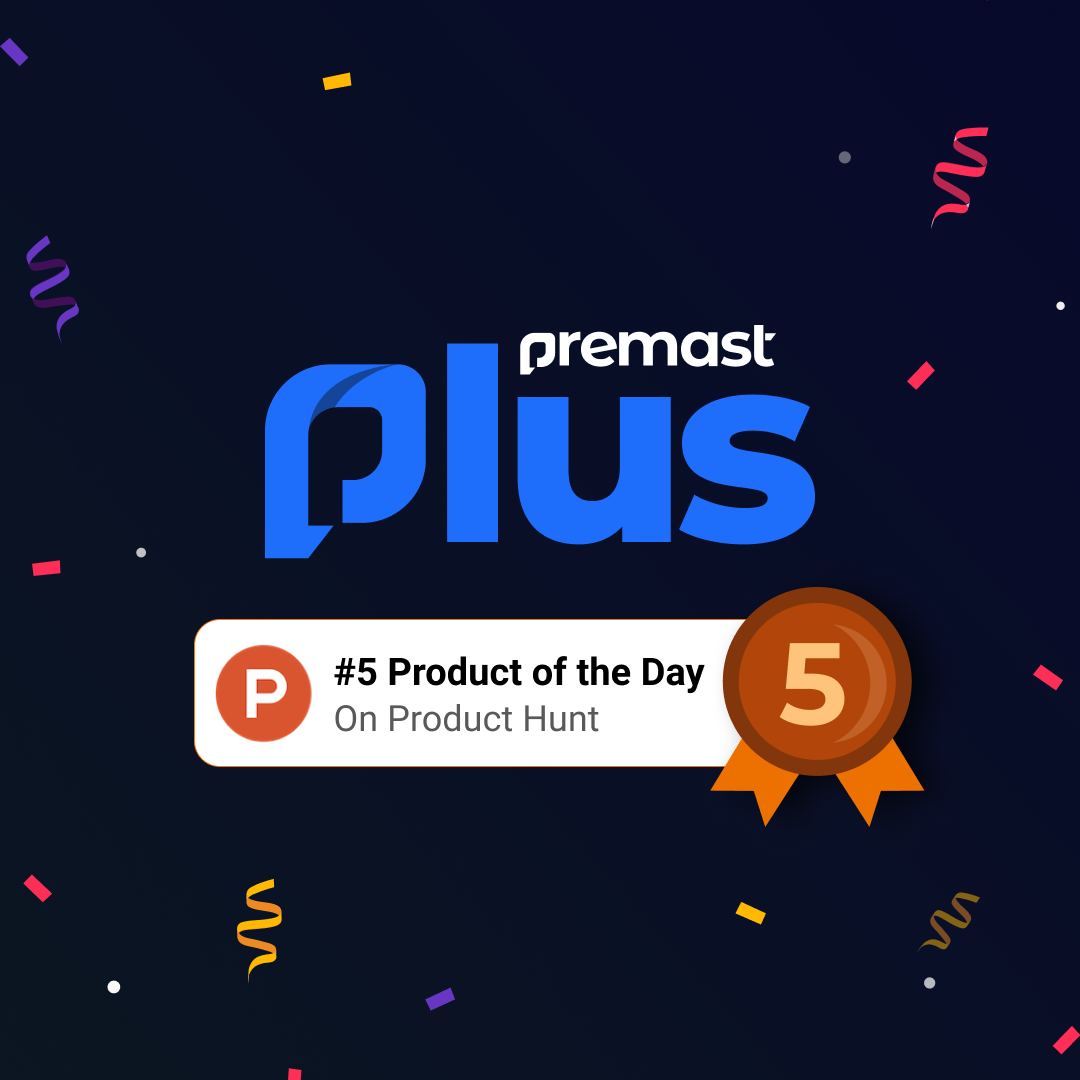 Premast Plus get featured among the top 5 Product on Product Hunt